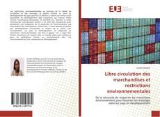 Capa do livro de Libre circulation des marchandises et restrictions environnementales