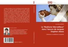 """Copertina di Le """"Realisme Merveilleux"""" dans l'œuvre de Jacques Stephen Alexis"""