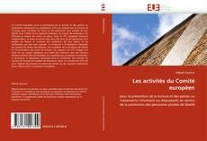 Couverture de Les activités du Comité européen