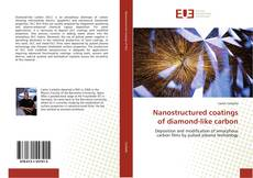 Bookcover of Nanostructured coatings of diamond-like carbon
