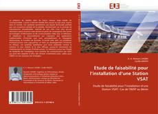 Bookcover of Etude de faisabilité pour l'installation d'une Station VSAT