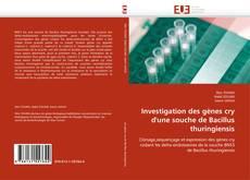 Capa do livro de Investigation des gènes cry d'une souche de Bacillus thuringiensis