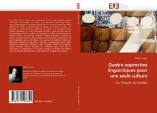 Buchcover von Quatre approches linguistiques pour une seule culture