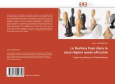 Capa do livro de Le Burkina Faso dans la sous-région ouest-africaine