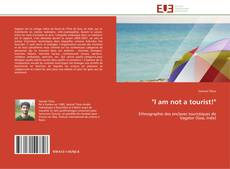 "Bookcover of ""I am not a tourist!"""