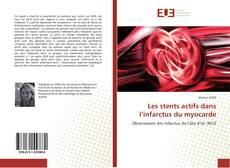 Borítókép a  Les stents actifs dans l'infarctus du myocarde - hoz