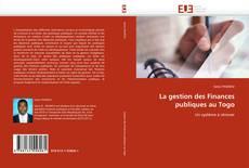 Couverture de La gestion des Finances publiques au Togo