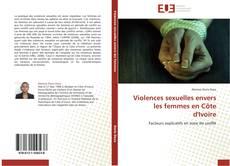 Bookcover of Violences sexuelles envers les femmes en Côte d'Ivoire