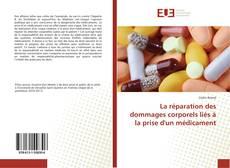 Bookcover of La réparation des dommages corporels liés à la prise d'un médicament