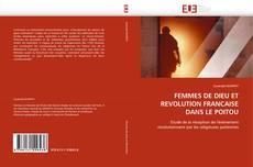 Bookcover of FEMMES DE DIEU ET REVOLUTION FRANCAISE DANS LE POITOU