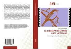 LE CONCEPT DE MONDE CHEZ NIETZSCHE kitap kapağı