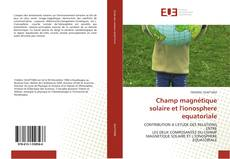 Capa do livro de Champ magnétique solaire et l'ionosphere equatoriale