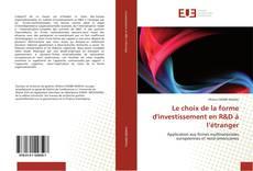 Обложка Le choix de la forme d'investissement en R&D à l'étranger