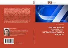 Copertina di MODELE KONDO GENERALISE - SUPRACONDUCTIVITE A HAUTE Tc