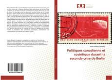 Buchcover von Politiques canadienne et soviétique durant la seconde crise de Berlin