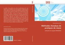 Bookcover of Méthodes d'analyse de pratiques de classe
