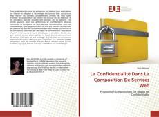 Bookcover of La Confidentialité Dans La Composition De Services Web