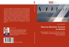 Bookcover of Maurice Blanchot: Écriture et Altérité