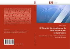 Bookcover of Difficultés d'exécution de la concurrence par comparaison