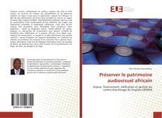 Capa do livro de Préserver le patrimoine audiovisuel africain
