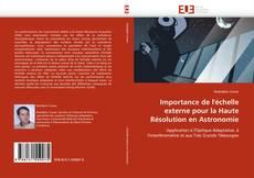 Bookcover of Importance de l'échelle externe pour la Haute Résolution en Astronomie