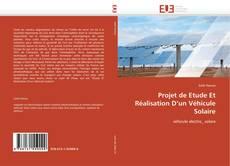 Borítókép a  Projet de Etude Et Réalisation D'un Véhicule Solaire - hoz