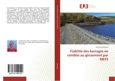 Couverture de Fiabilité des barrages en remblai au glissement par MEFS