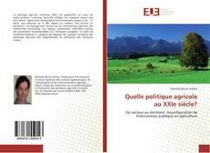 Bookcover of Quelle politique agricole au XXIe siècle?