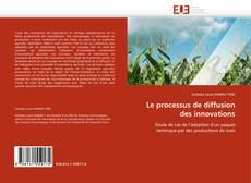 Couverture de Le processus de diffusion des innovations