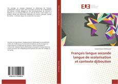 Couverture de Français langue seconde langue de scolarisation et contexte djiboutien
