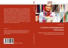 Couverture de Le Droit à l'enseignement minoritaire