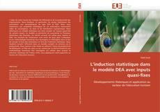 Portada del libro de L'induction statistique dans le modèle DEA avec inputs quasi-fixes