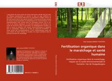Fertilisation organique dans le maraîchage et santé humaine的封面
