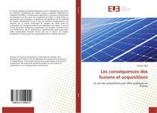 Bookcover of Les conséquences des fusions et acquisitions