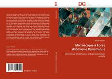 Bookcover of Microscopie à Force Atomique Dynamique