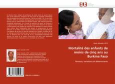 Bookcover of Mortalité des enfants de moins de cinq ans au Burkina Faso