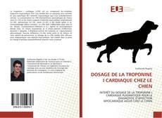 Обложка DOSAGE DE LA TROPONINE I CARDIAQUE CHEZ LE CHIEN