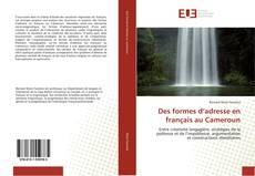 Bookcover of Des formes d'adresse en français au Cameroun