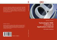 Bookcover of Technologies WEB: E-Services et Applications Internet