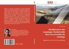 Portada del libro de Modélisation des couplages fluide/solide dans les procédés de soudage