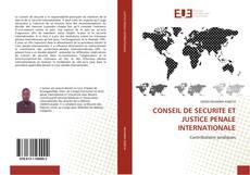 Buchcover von CONSEIL DE SECURITE ET JUSTICE PENALE INTERNATIONALE