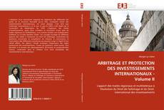 Buchcover von ARBITRAGE ET PROTECTION DES INVESTISSEMENTS INTERNATIONAUX - Volume II
