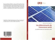 Bookcover of Les déterminants de l'assurance santé