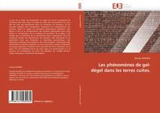 Bookcover of Les phénomènes de gel-dégel dans les terres cuites.