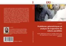 Обложка Problèmes géométriques et analyse de trajectoire de robots parallèles