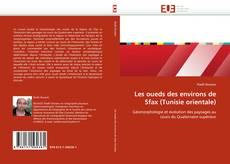 Обложка Les oueds des environs de Sfax (Tunisie orientale)