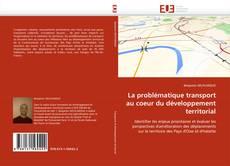 Buchcover von La problématique transport au coeur du développement territorial