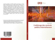 Capa do livro de L'arbitrage des contrats publics Internationaux