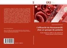 Bookcover of L'efficacité du Novoseven(R) chez un groupe de patients