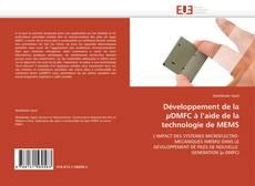 Couverture de Développement de la µDMFC à l'aide de la technologie de MEMS